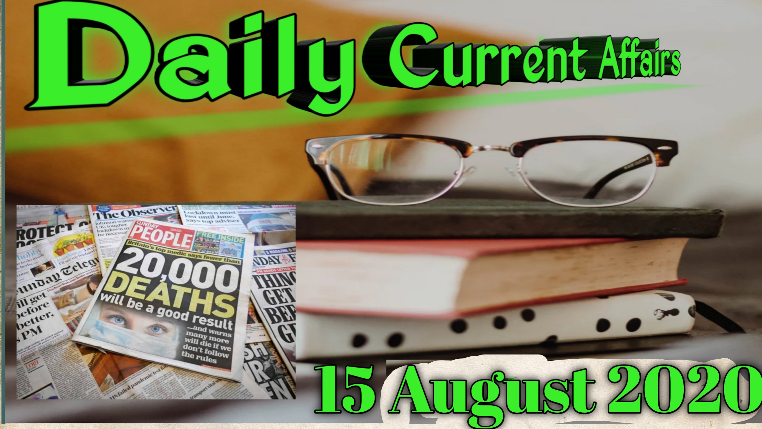 Today Current Affairs (Important Question)- 15 August 2020