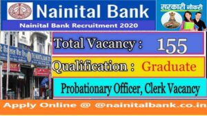Read more about the article Nainital Bank LTD Probationary Officer and Clerk Online Form 2020