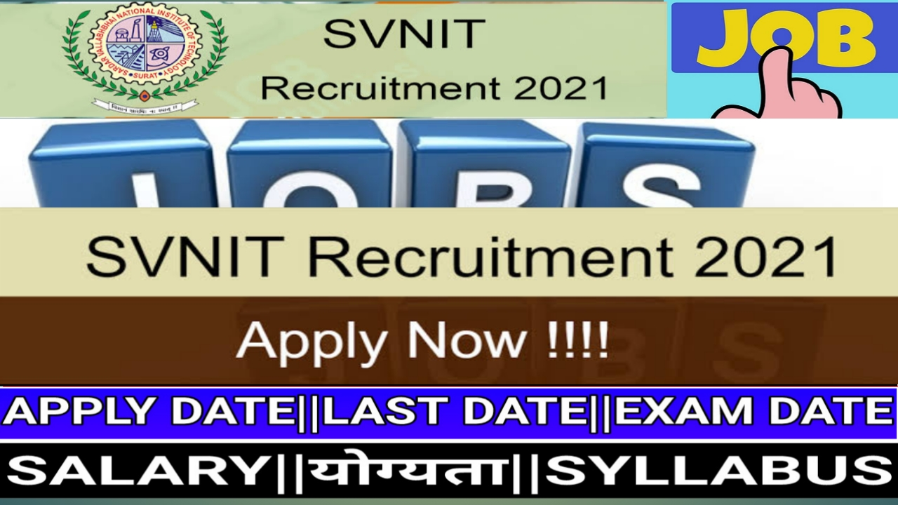 SVNIT Recruitment 2021