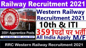 Read more about the article Western Railway Recruitment 2021 I Railways Vacancy 2021